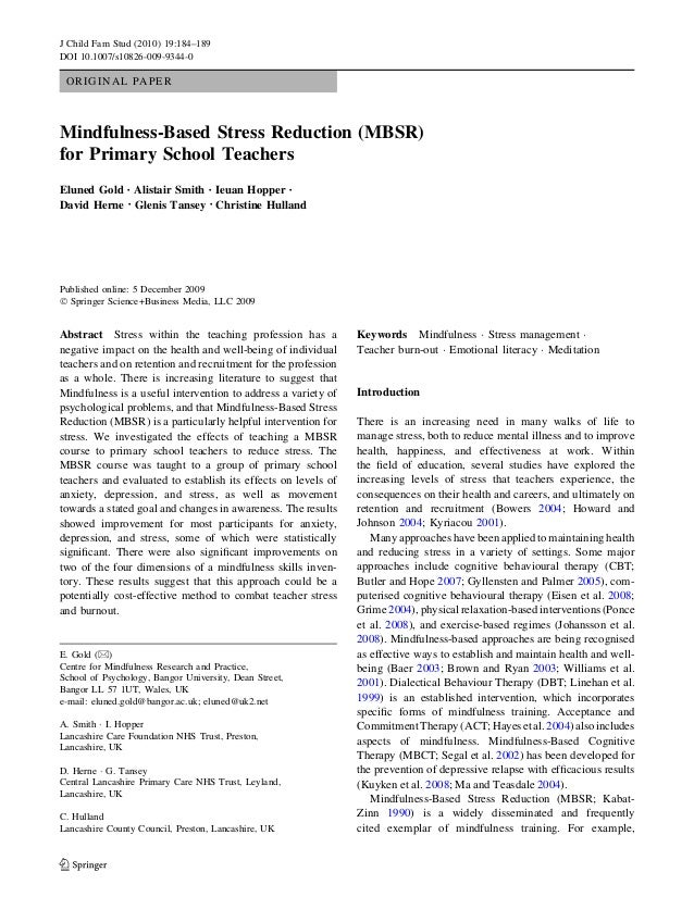 ORIGINAL PAPER Mindfulness-Based Stress Reduction (MBSR) for Primary School Teachers Eluned Gold • Alistair Smith • Ieuan ...
