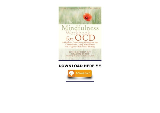 Mindfulness Workbook for OCD: A Guide to Overcoming ...