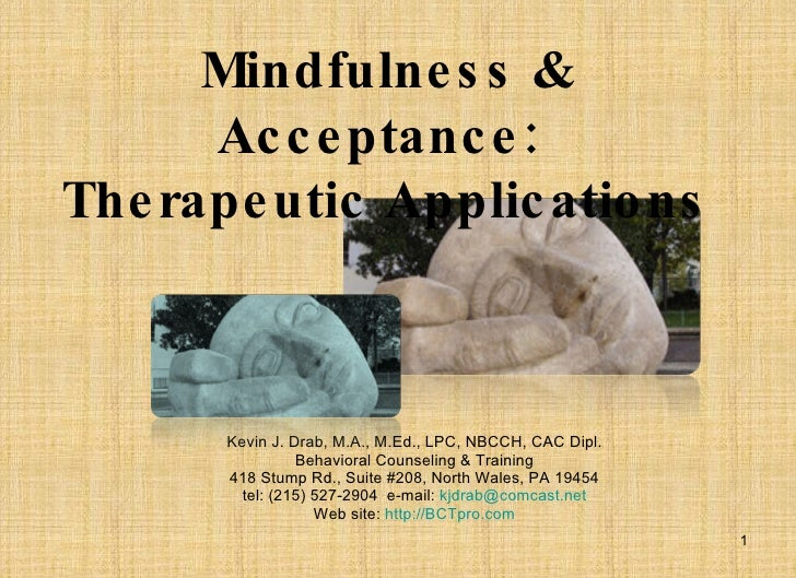 Kevin J. Drab, M.A., M.Ed., LPC, NBCCH, CAC Dipl. Behavioral Counseling & Training 418 Stump Rd., Suite #208, North Wales,...