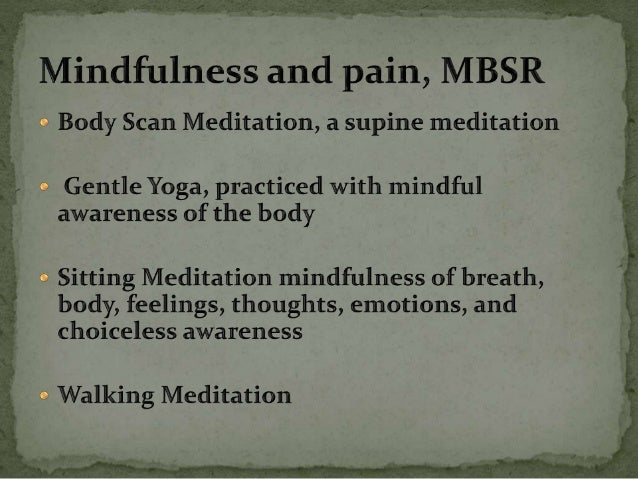Mindfulness in the management of pain - Dana Jack