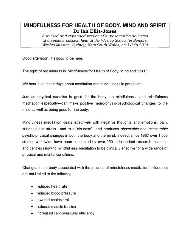 MINDFULNESS FOR HEALTH OF BODY, MIND AND SPIRIT Dr Ian Ellis-Jones A revised and expanded version of a presentation delive...