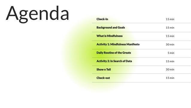 Mindfulness Workshop – A Grassroots Approach to Improving Self/Tech Balance Slide 3