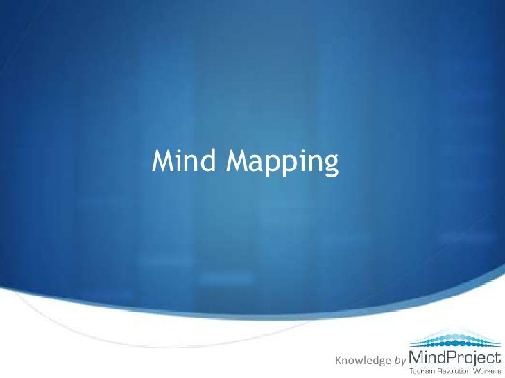 Mind Mapping<br />Knowledge by<br />