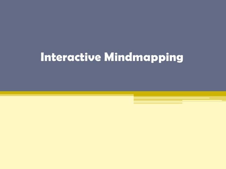 Interactive Mindmappingخريطة الذهنية التفاعليةأحدث طريقة للاستيعاب و التعلم<br />