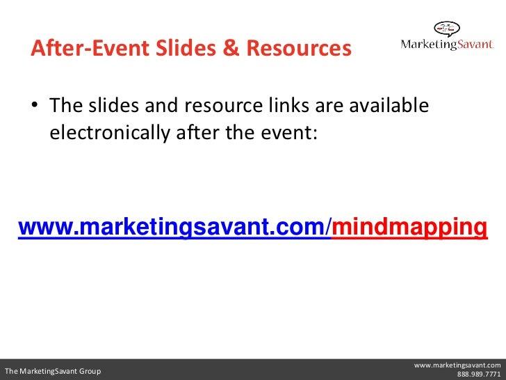 Mind Mapping           The MarketingSavant Group                             www.marketingsavant.com                      ...