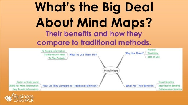 What's the Big Deal About Mind Maps? Their benefits and how they compare to traditional methods.