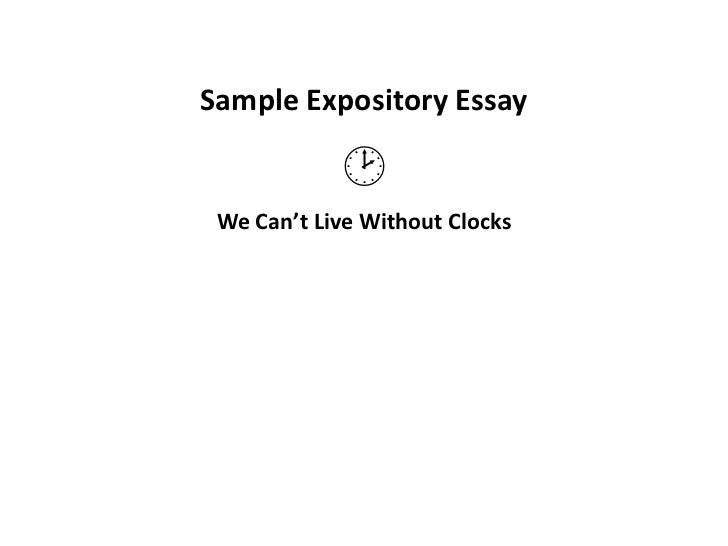 Sample Expository Essay<br />We Can't Live Without Clocks<br /><br />