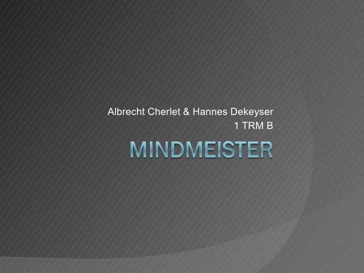 Albrecht Cherlet & Hannes Dekeyser 1 TRM B