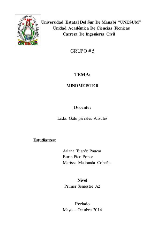 """Universidad Estatal Del Sur De Manabí """"UNESUM""""  Unidad Académica De Ciencias Técnicas  Carrera De Ingeniería Civil  GRUPO ..."""