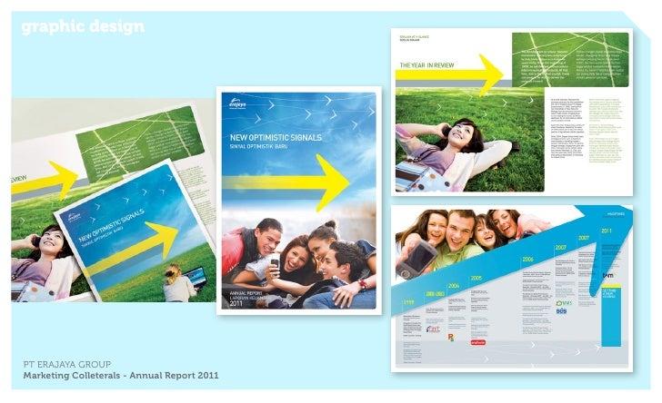 graphic designPT ERAJAYA GROUPMarketing Colleterals - Annual Report 2011