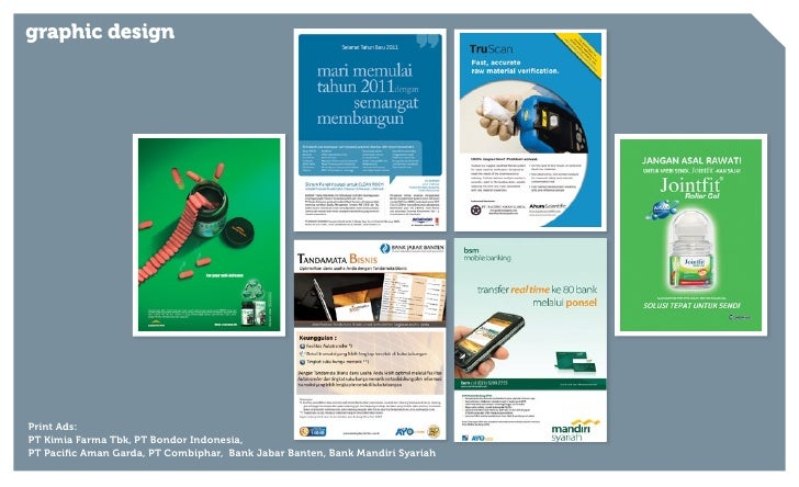 graphic designPrint Ads:PT Kimia Farma Tbk, PT Bondor Indonesia,PT Pacific Aman Garda, PT Combiphar, Bank Jabar Banten, Ba...