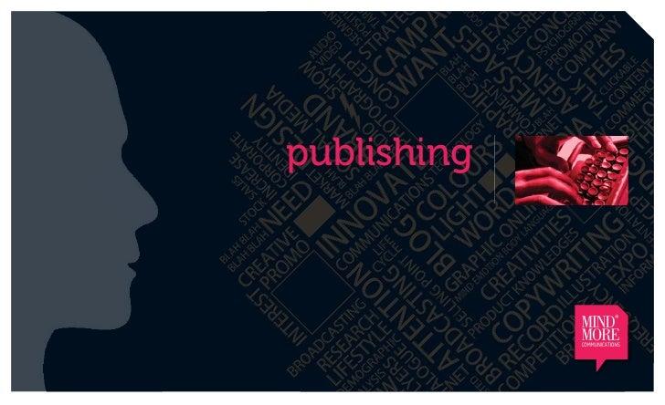 publishing             MIND*             MORE             COMMUNICATIONS