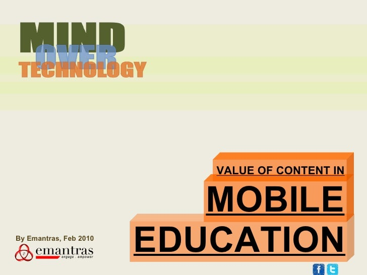 MOBILE VALUE OF CONTENT IN EDUCATION By Emantras, Feb 2010