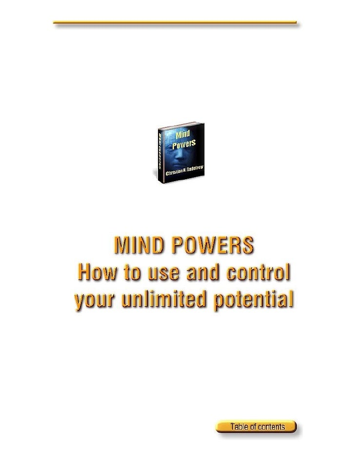 Mind powers (how to use and control your unlimited potential)