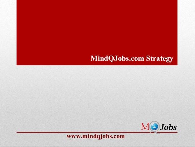 MindQJobs.com Strategywww.mindqjobs.com
