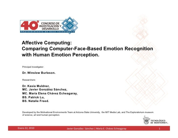 Affective Computing:      Comparing Computer-Face-Based Emotion Recognition      with Human Emotion Perception.         ...
