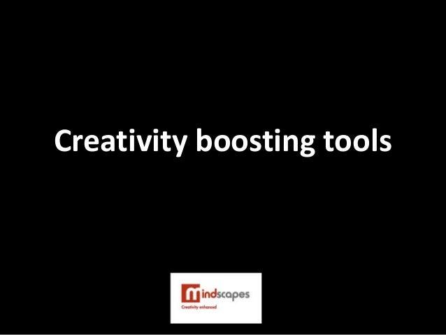 Creativity boosting tools