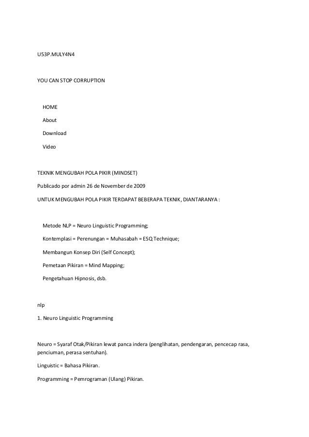 U53P.MULY4N4  YOU CAN STOP CORRUPTION  HOME About Download Video  TEKNIK MENGUBAH POLA PIKIR (MINDSET) Publicado por admin...