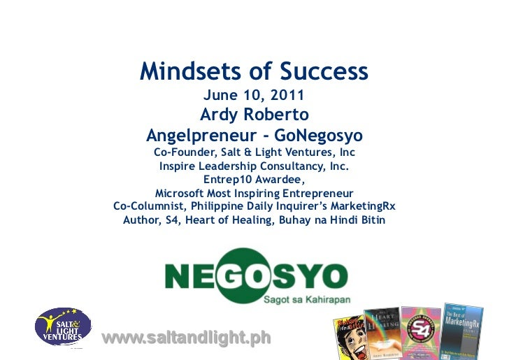 Mindsets of Success                June 10, 2011            Ardy Roberto      Angelpreneur - GoNegosyo       Co-Founder, S...