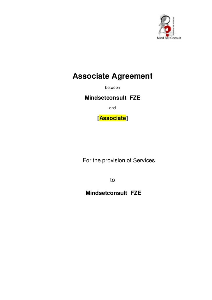 Associate Agreement          between  Mindsetconsult FZE            and       [Associate]  For the provision of Services  ...