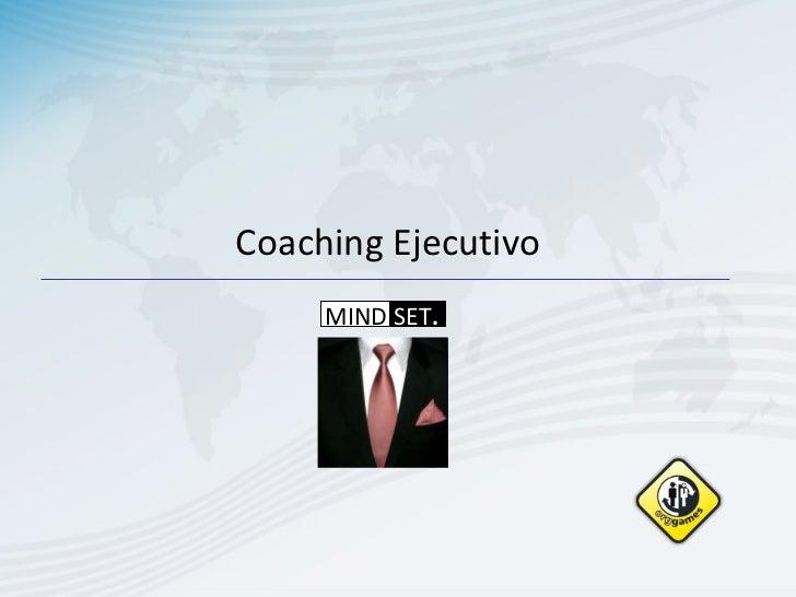 Coaching Ejecutivo MIND  SET .