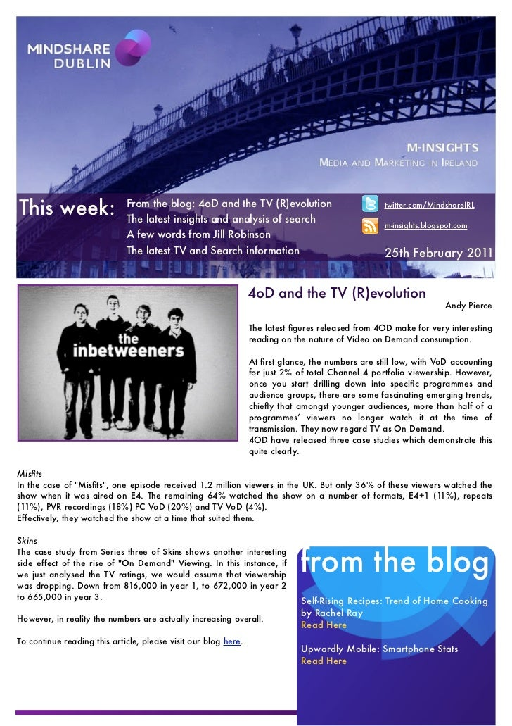 This week:                   From the blog: 4oD and the TV (R)evolution                             The latest insights an...