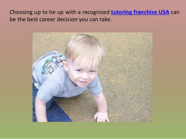 Choosing up to tie up with a recognized tutoring franchise USA can be the best career decision you can take.
