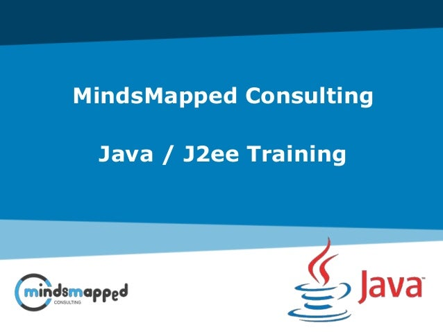 MindsMapped Consulting Java / J2ee Training