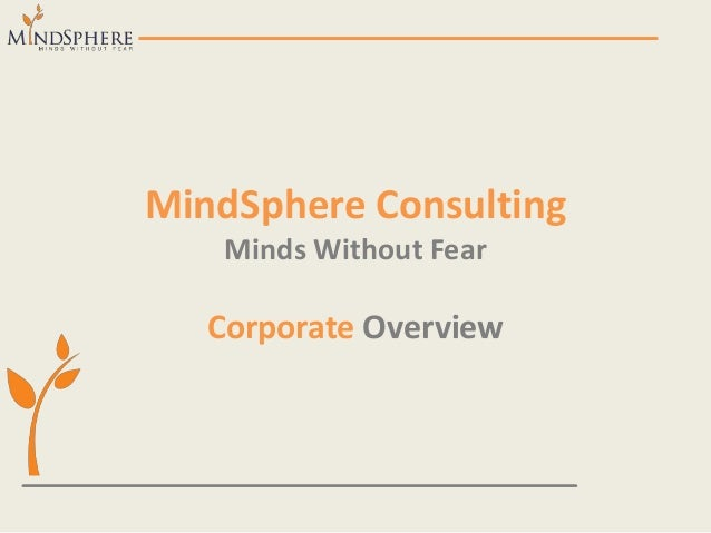 MindSphere Consulting Minds Without Fear Corporate Overview
