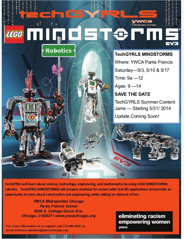 TechGYRLS will learn about science, technology, engineering, and mathema cs by using LEGO MINDSTORMS robo cs. TechGYRLS ...