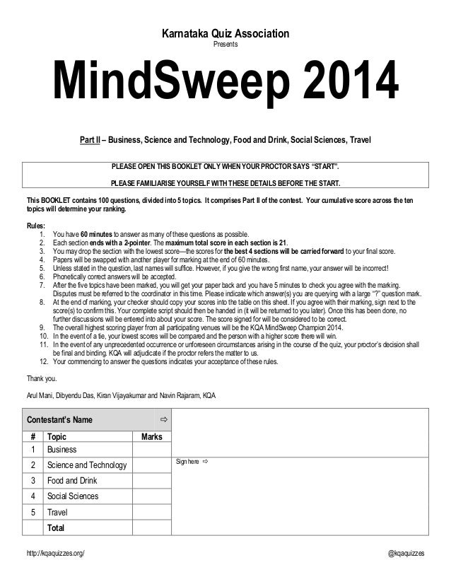 http://kqaquizzes.org/ @kqaquizzes Karnataka Quiz Association Presents MindSweep 2014 Part II – Business, Science and Tech...