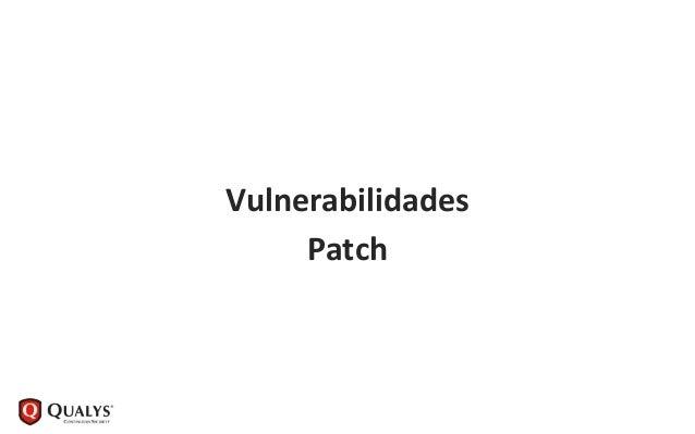 Vulnerabilidades Patch 95%/99%