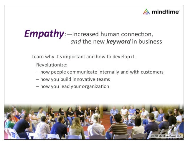 Empathy :—Increased human connec.on,                            and the new keyword in business  Lea...