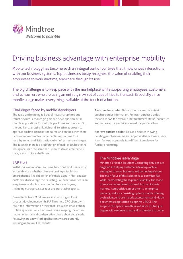 Driving business advantage with enterprise mobility Mobile technology has become such an integral part of our lives that i...