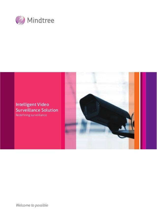 Intelligent Video Surveillance Solution Redef ining surveillance  Welcome to possible