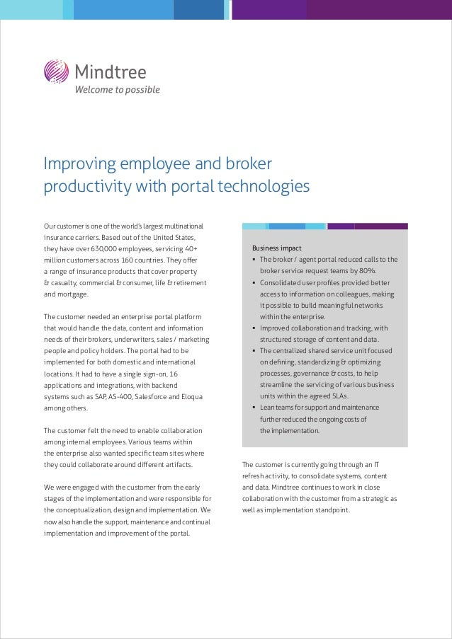Improving employee and broker productivity with portal technologies Our customer is one of the world's largest multination...