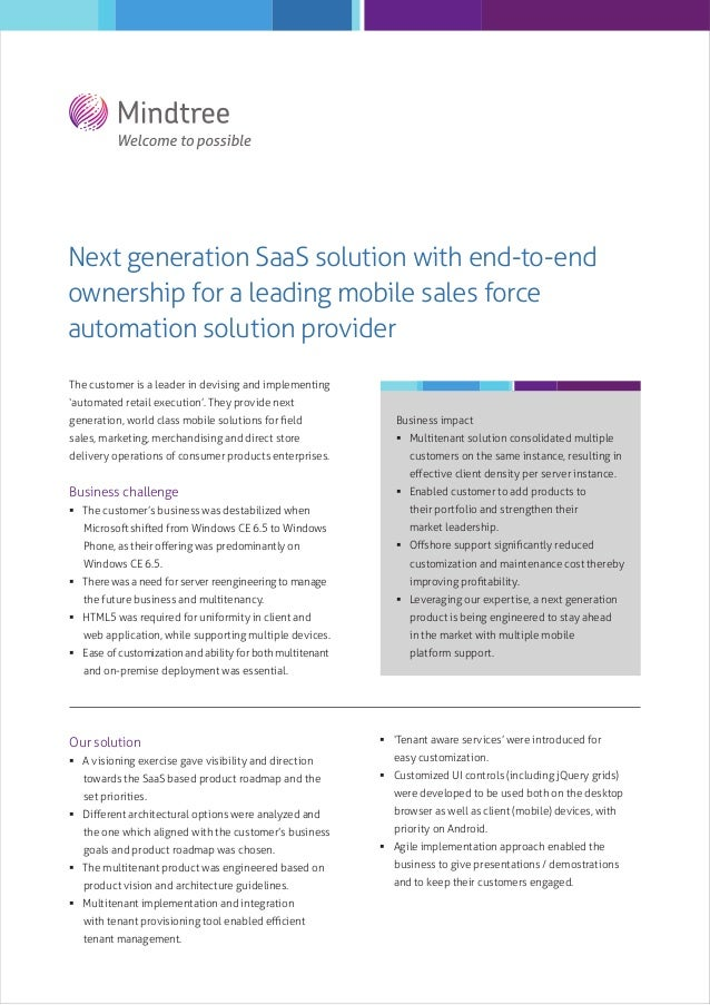 Next generation SaaS solution with end-to-end ownership for a leading mobile sales force automation solution provider The ...