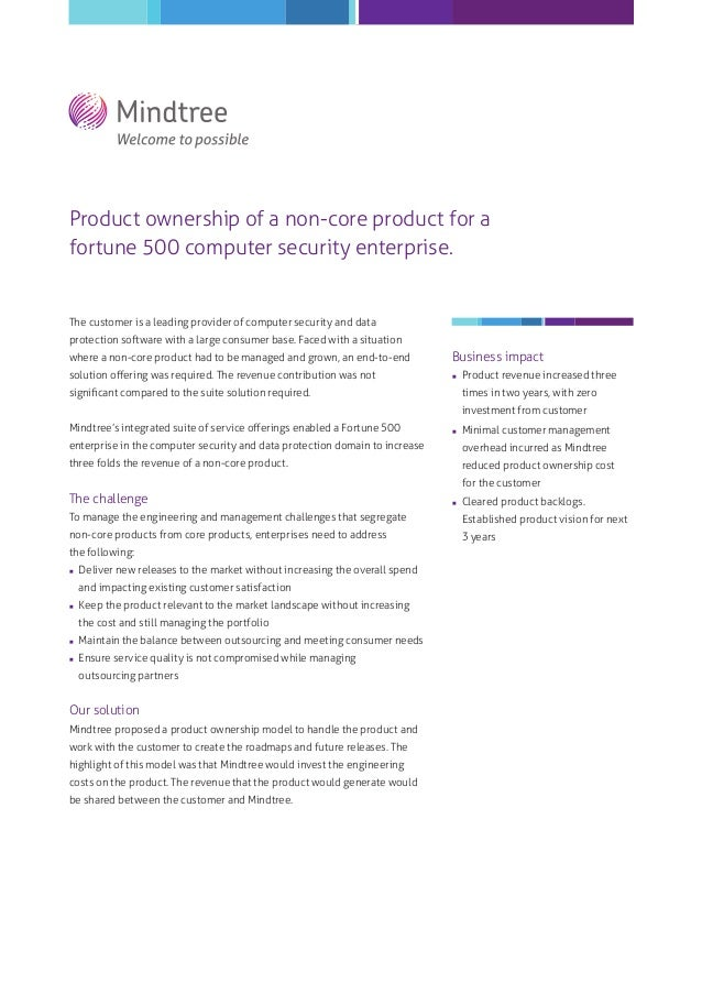 Product ownership of a non-core product for a fortune 500 computer security enterprise.  The customer is a leading provide...