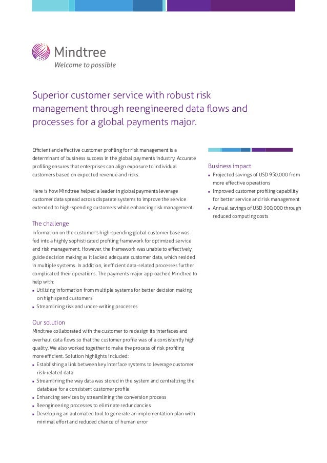 Superior customer service with robust risk management through reengineered data flows and processes for a global payments m...