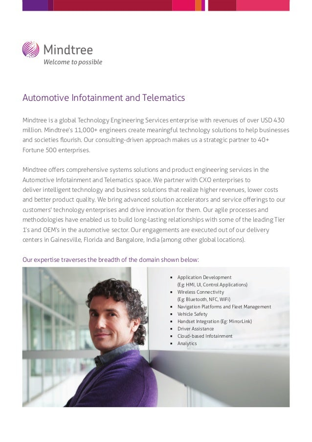 Automotive Infotainment and TelematicsMindtree is a global Technology Engineering Services enterprise with revenues of ove...