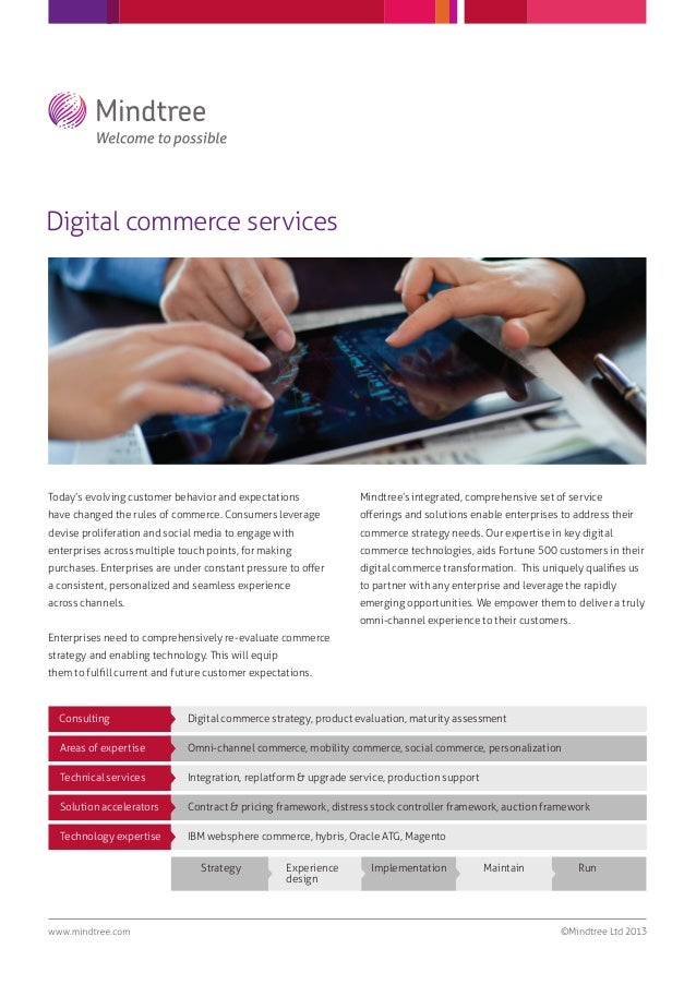 Digital commerce services©Mindtree Ltd 2013Today's evolving customer behavior and expectationshave changed the rules of co...
