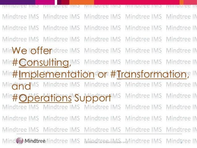 Mindtree IMS Offerings Slide 2