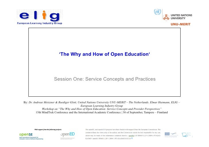 'The Why and How of Open Education'                       Session One: Service Concepts and PracticesBy: Dr. Andreas Meisz...