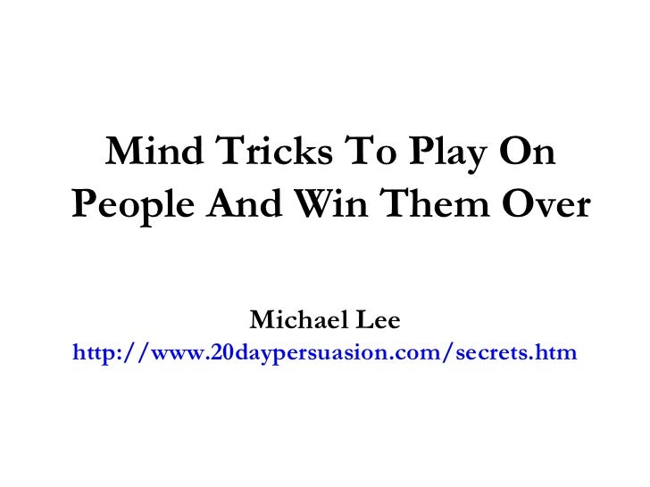 Psychology Tricks To Play On People