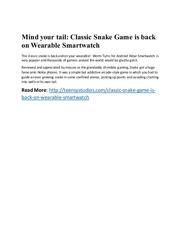 Mind your tail - classic snake game is back on wearable