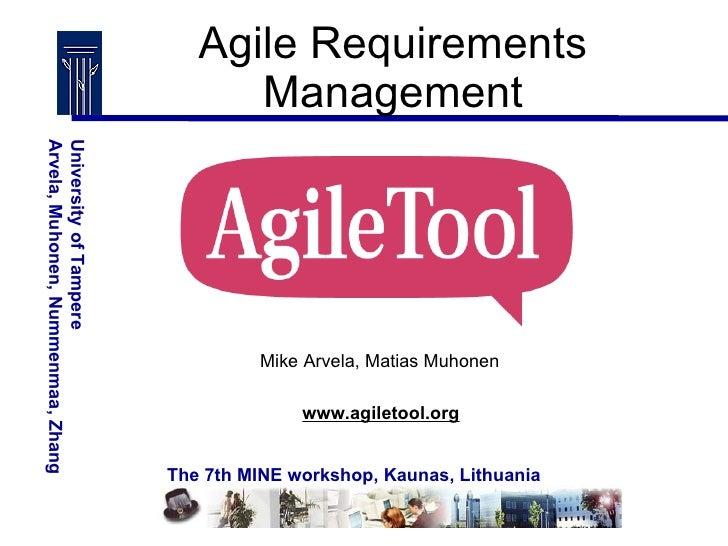 Agile Requirements Management www.agiletool.org Mike Arvela, Matias Muhonen
