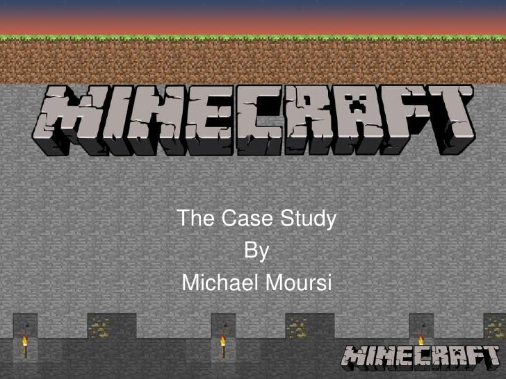 The Case Study     ByMichael Moursi