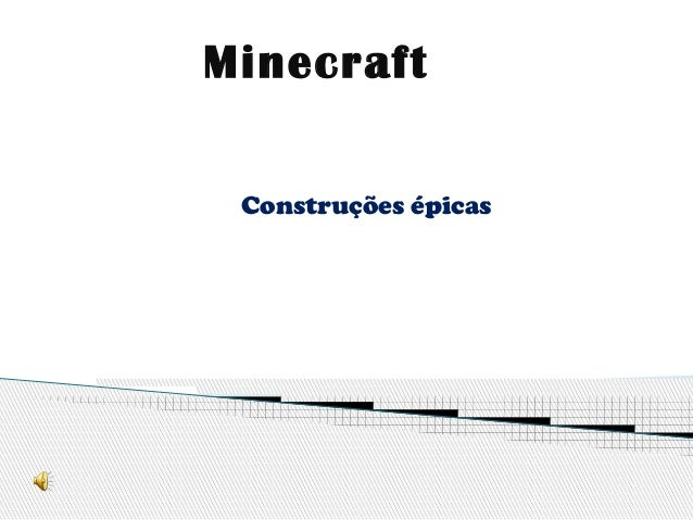 Minecraft Construções épicas