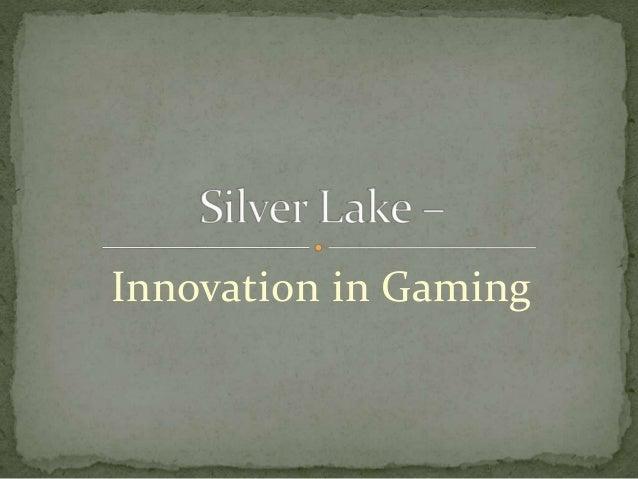 Innovation in Gaming