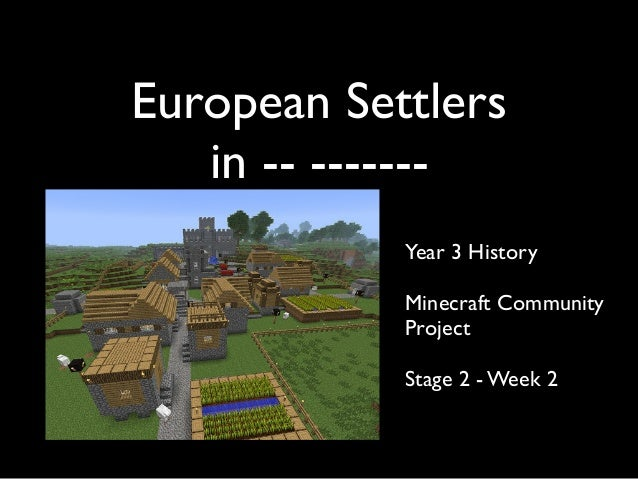 Year 3 Minecraft Project - input for history tasks